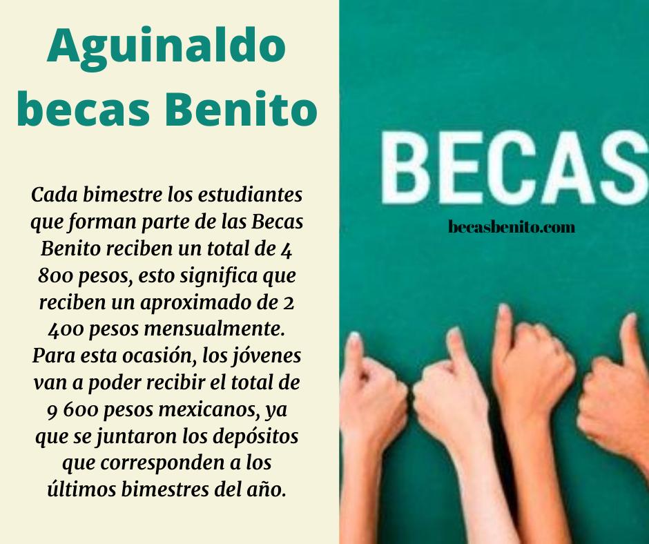 Aguinaldo becas benito Juárez