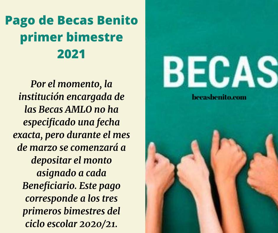 Pago de Becas Benito primer bimestre 2021