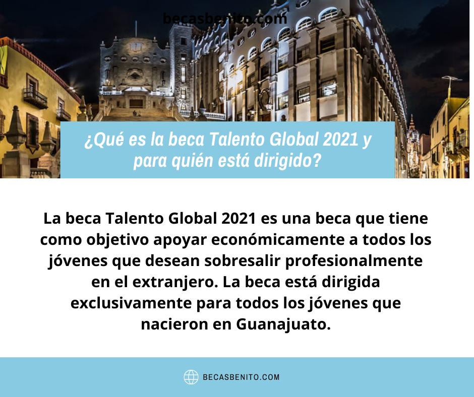 Qué es la beca Talento Global 2021 y para quién está dirigido